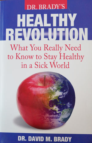 Dr. Brady's Healthy Revolution