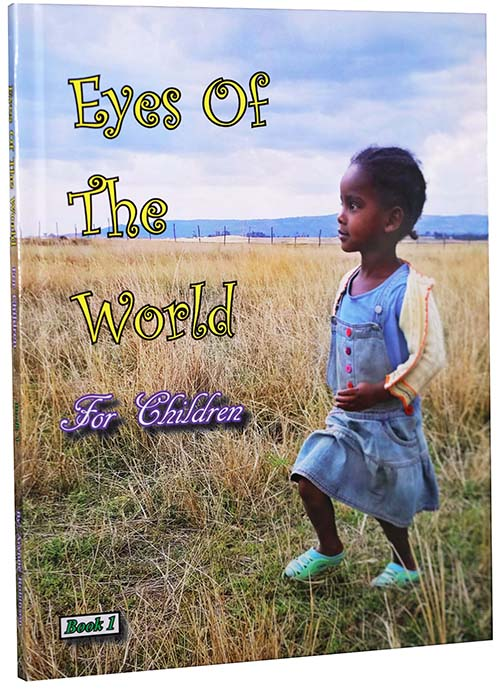 Eyes of the World - for Children - Book 1