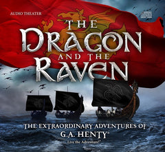 The Dragon and the Raven - Audio Drama