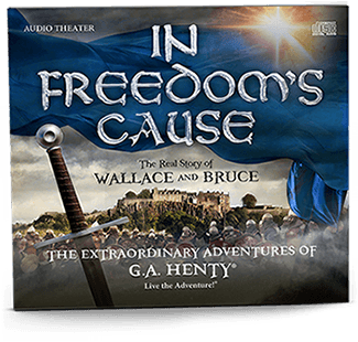 In Freedoms Cause - Audio Drama