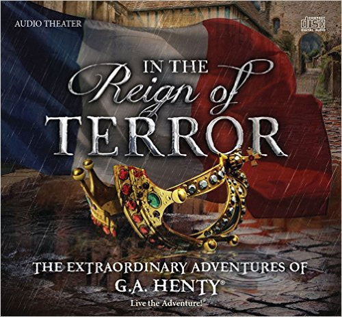 In the Reign of Terror - Audio Drama