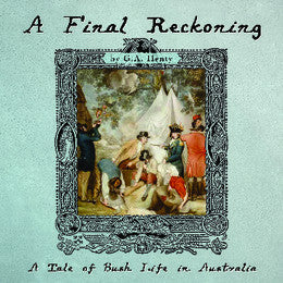 A Final Reckoning: A Tale of Bush Life in Australia - Audio Book