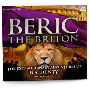 Beric the Briton - Audio Drama