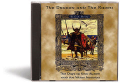 The Dragon & The Raven: The Days of King Alfred and the Viking Invasion - Audio Book