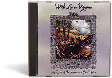With Lee in Virginia: A Tale of the American Civil War - Audio Book