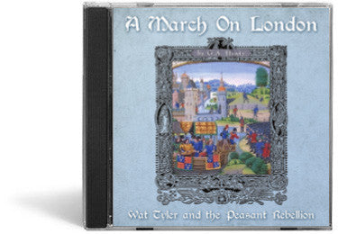 A March on London: Wat Tyler and the Peasant Rebellion  - Audio Book