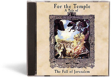 For the Temple: A Tale of the Fall of Jerusalem - Audio Book