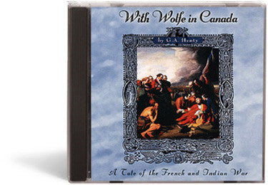 With Wolfe in Canada: A Tale of the French & Indian War - Audio Book