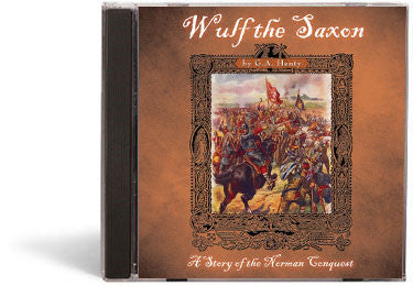 Wulf the Saxon: A Story of the Norman Conquest  - Audio Book