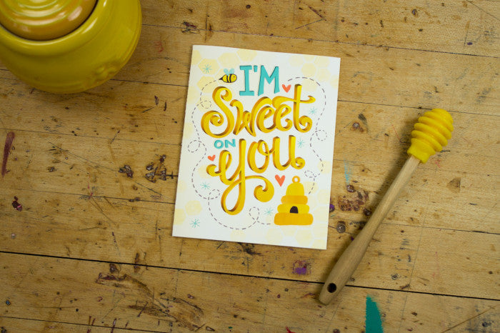 I'm Sweet on You Greeting Card  |  Lori Danelle