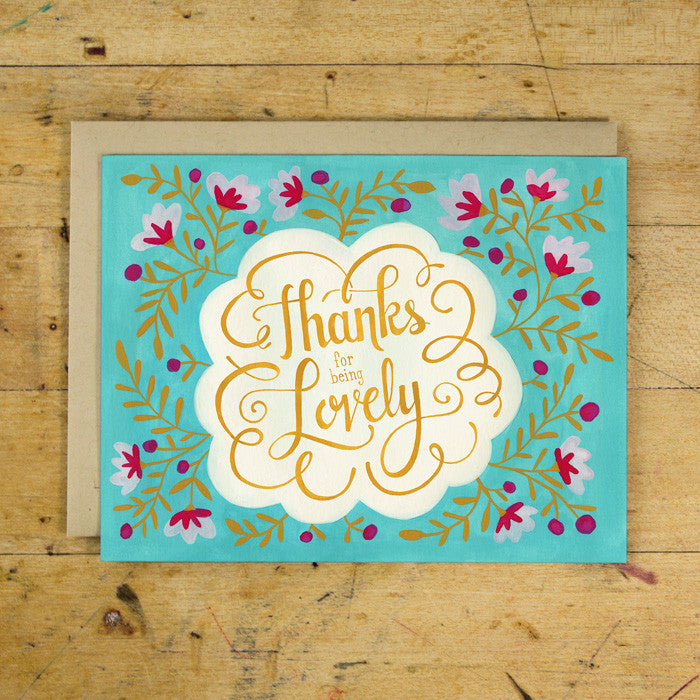 Thanks for Being Lovely Greeting Card  |  Lori Danelle