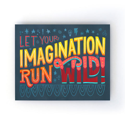 Imagination Run Wild Art Print
