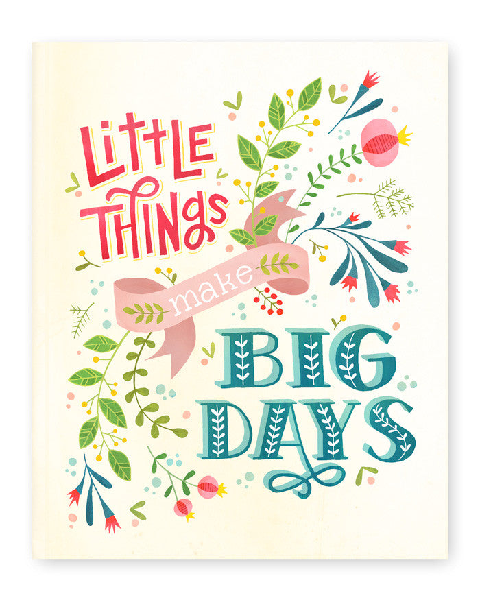 Little Things Make Big Days Art Print