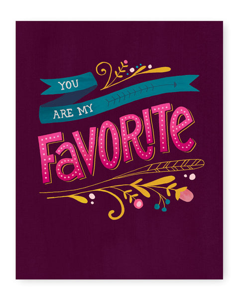 You Are My Favorite Art Print | Purple