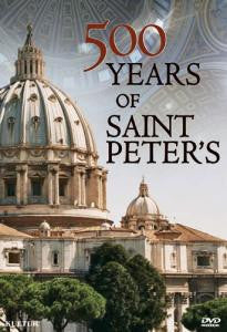 500 Years of St. Peter's-Vatican History