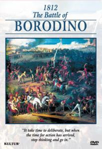 1812 THE BATTLE OF BORODINO