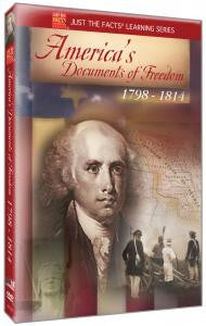 Just the Facts: America's Documents of Freedom 1798-1814