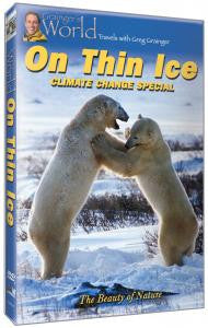 On Thin Ice: Climate Change Special