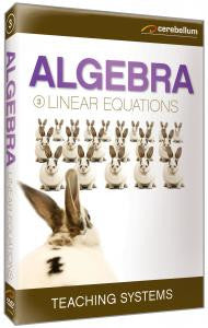 Teaching Systems Algebra Module 3: Linear Equations