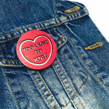 """Too Legit To Knit"" Handmade Wooden Candy Heart Brooch"