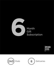 Six month gift subscription