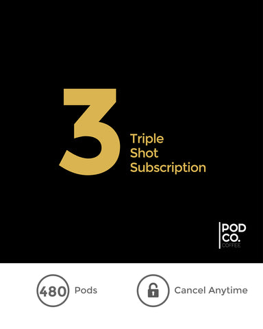 Triple Shot Subscription