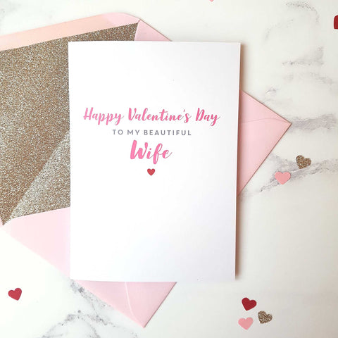 Wife valentines day card with gold glitter lined pink envelope