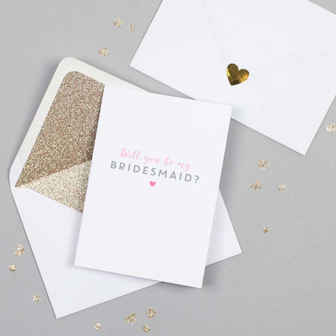 Will you be my Bridesmaid card with white glitter-lined envelope