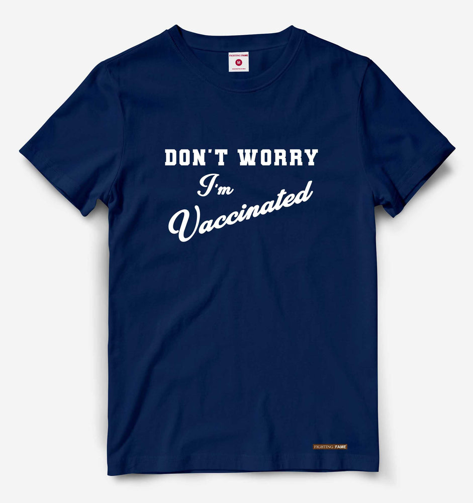Dont Worry I am Vaccinated White Print Navy Tee