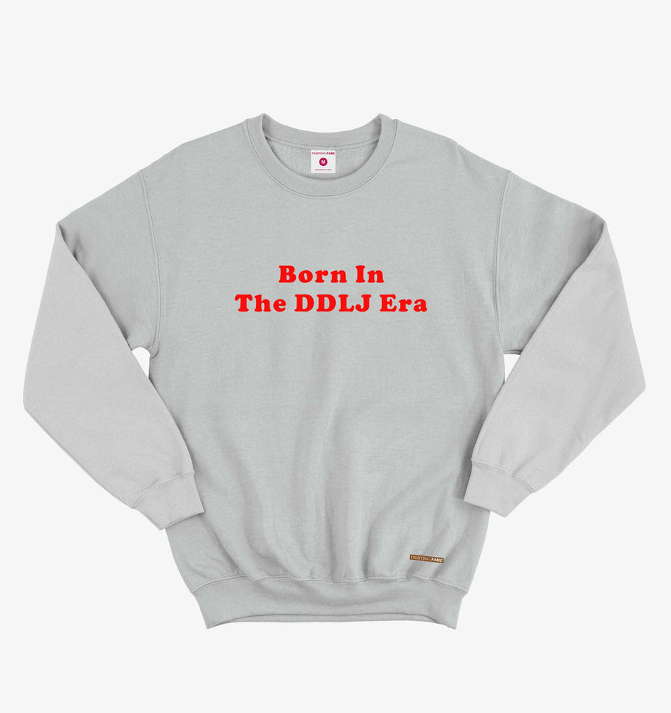 Born In The DDLJ Era Lt.Grey Sweatshirt