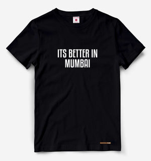 It's Better In Mumbai Black Tee