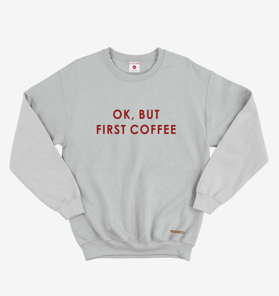 Ok But First Coffee Lt.Grey Long Sleeve Tee