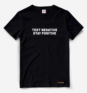 Test Negative Stay Positive Black Tee