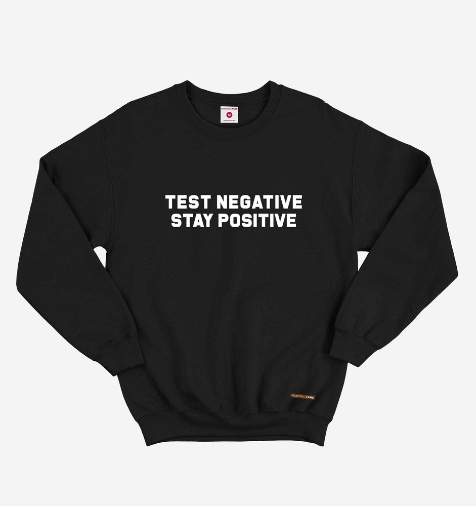 Test Negative Stay Positive Black Sweatshirt
