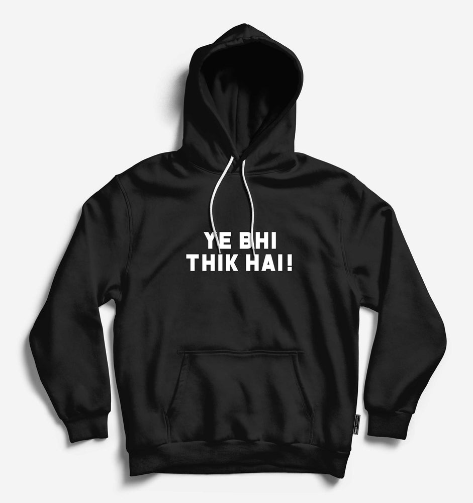 Yeh Bhi Thik Hai Unisex Black Long Sleeve Tee With Hood