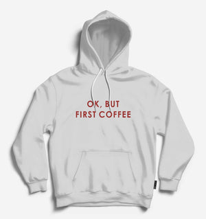 Ok But First Coffee Unisex Lt.Grey Long Sleeve Tee With Hood