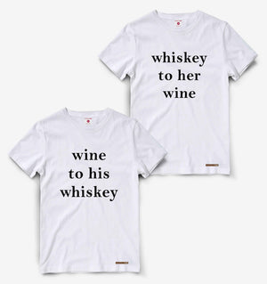 His Whiskey And Her Wine Couple White Tees