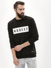 No Beef Black Sweatshirt