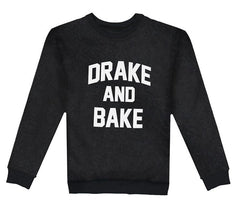 DRAKE AND BAKE Black Sweatshirt - Fighting Fame