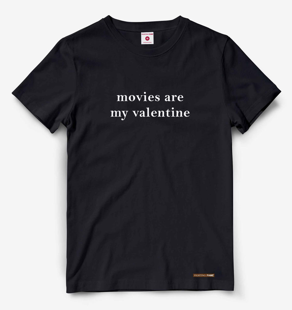 Movies Are My Valentine Black Tee