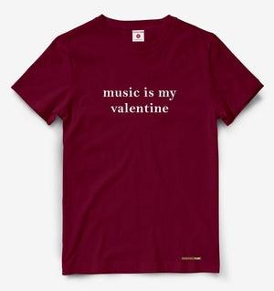 Music Is My Valentine Maroon Tee