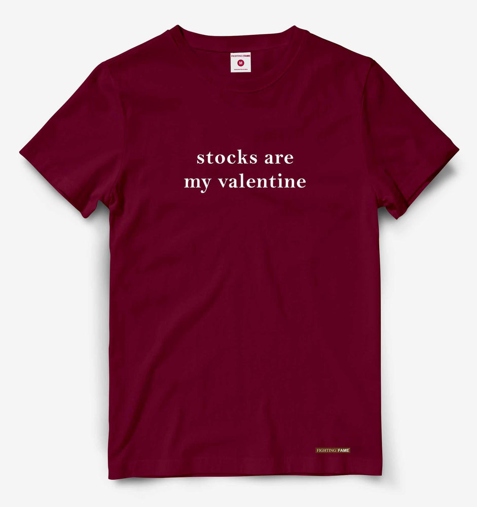 Stocks Are My Valentine Maroon Tee