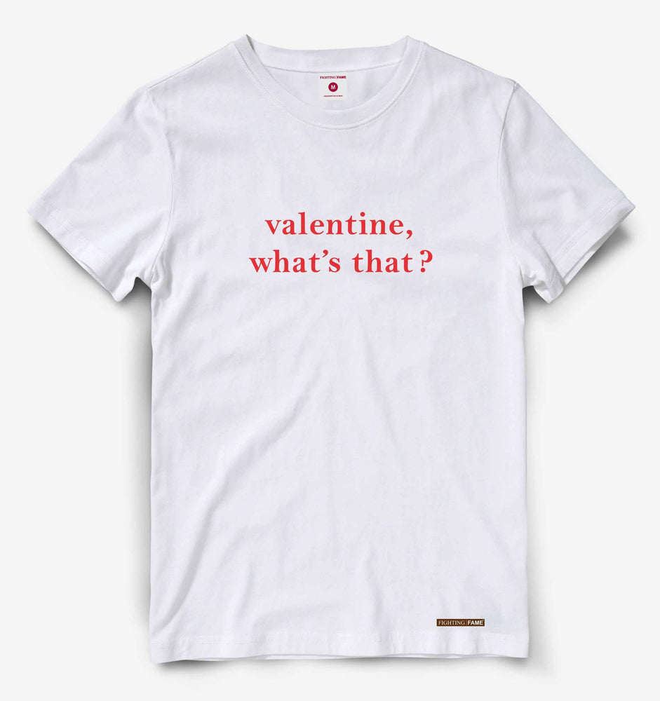 Valentine Whats That White Tee