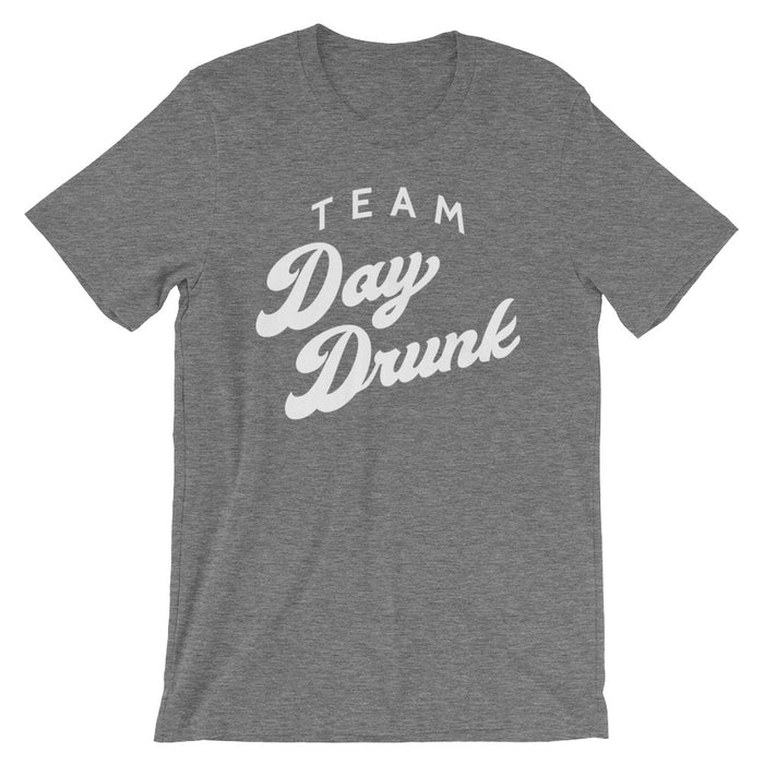 Team Day Drunk - Unisex T-Shirt - T-Shirts at Mongolife