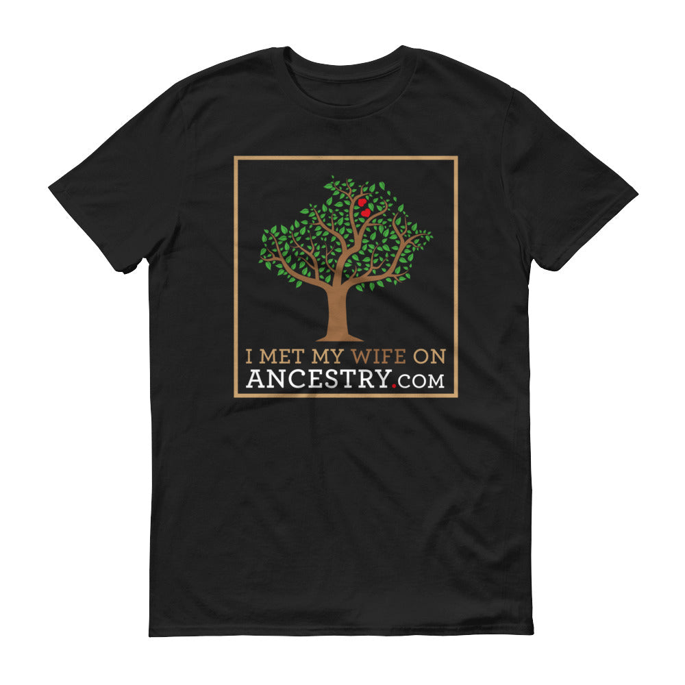 I Met My Wife on Ancestry.com - Mens/Unisex T-Shirt -  at Mongolife
