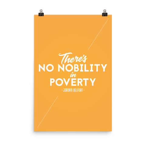 There's No Nobility in Poverty - Poster