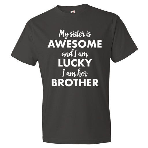 My Sister Is Awesome - Unisex T-Shirt - T-Shirts at Mongolife