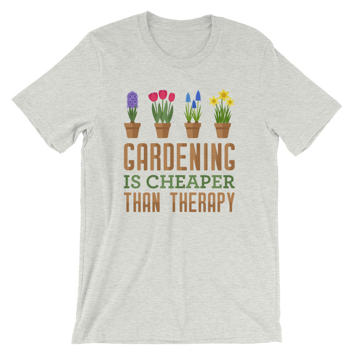 Gardening Is Cheaper Than Therapy - Unisex T-Shirt - T-Shirts at Mongolife