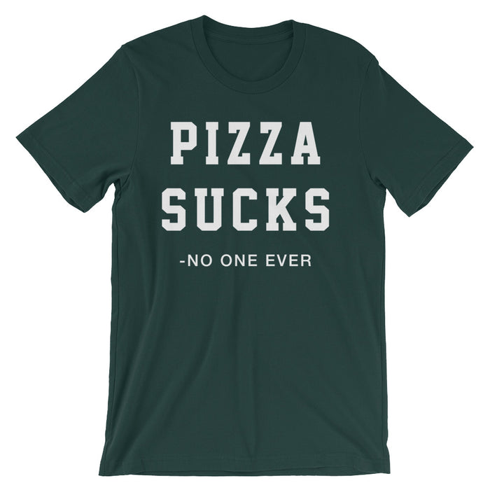 Pizza Sucks - T-Shirt - T-Shirts at Mongolife