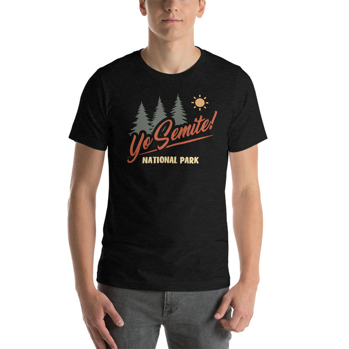 Yo Semite! National Park - Unisex T-Shirt